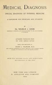 Cover of: Medical diagnosis ; special diagnosis of internal medicine | Wilhelm von Leube