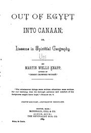 Cover of: Out of Egypt Into Canaan: Or, Lessons in Spiritual Geography by Martin Wells Knapp