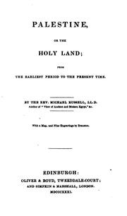 Cover of: Palestine, Or the Holy Land: From the Earliest Period to the Present Time by Michael Russell