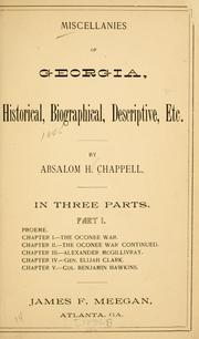 Cover of: Miscellanies of Georgia, historical, biographical, descriptive, etc by Absalom H. Chappell
