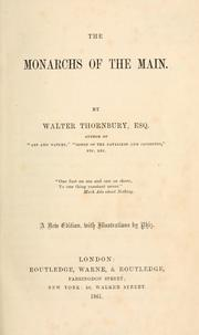 Cover of: The monarchs of the Main by Thornbury, Walter