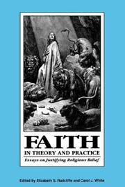 Cover of: Faith in Theory and Practice | Elizabeth Schmidt Radcliffe