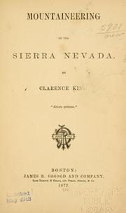 Cover of: Mountaineering in the Sierra Nevada | Clarence King