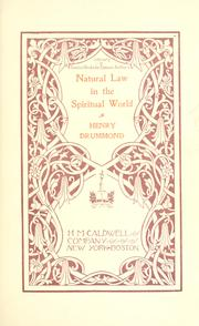 Cover of: Natural law in the spiritual world by Henry Drummond
