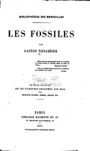 Cover of: Les fossiles | Gaston Tissandier