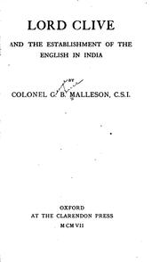 Cover of: Lord Clive and the Establishment of the English in India | George Bruce Malleson