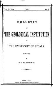 Cover of: Bulletin of the Geological Institution of the University of Upsala by Uppsala universitet Geologiska institutionen