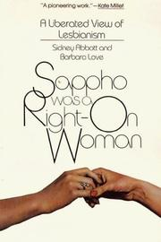 Cover of: Sappho was a right-on woman by Sidney Abbott