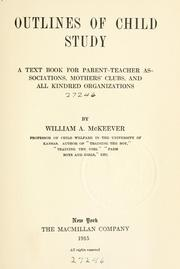 Cover of: Outlines of child study | McKeever, William A.
