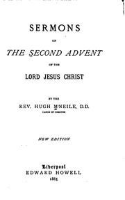 Cover of: Sermons on the Second Advent of the Lord Jesus Christ by Hugh McNeile