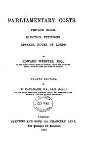 Cover of: Parliamentary Costs: Private Bills, Election Petitions, Appeals, House of Lords by Edward Webster