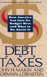 Cover of: Debt and taxes by John H. Mackin