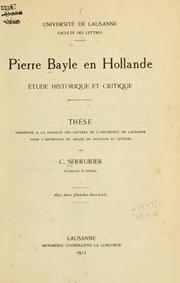 Cover of: Pierre Bayle en Hollande | Cornelia Serrurier