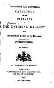 Cover of: Descriptive and historical catalogue of the pictures in the National Gallery | National Gallery (Great Britain)
