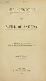 Cover of: The praesidicide and Battle of Antietam | John Dunbar Hylton