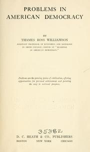 Cover of: Problems in American democracy by Thames Williamson