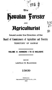 Cover of: The Hawaiian Forester and Agriculurist by Board of Commissioners of Agriculture and Forestry