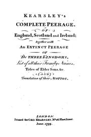 Cover of: Kearsley's Complete peerage, of England, Scotland and Ireland by George Kearsley