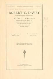 Cover of: Robert C. Davey (late a representative from Louisiana) Memorial addresses delivered in the House of representatives and Senate of the United States, Sixty-first Congress, second session | United States. 61st Congress, 2d session