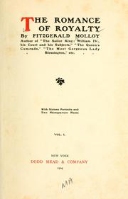 Cover of: The romance of royalty | Molloy, J. Fitzgerald