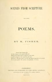 Cover of: Scenes from Scripture and other poems | M. Fisher