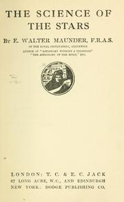 Cover of: The science of the stars | E. Walter Maunder