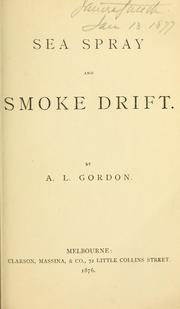 Cover of: Sea spray and smoke drift | Adam Lindsay Gordon