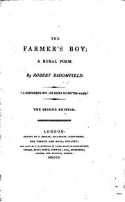 Cover of: The farmer's boy; a rural poem [ed. by C. Lofft. On fine paper] | Robert Bloomfield