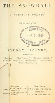 Cover of: The snowball | Sydney Grundy