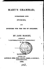 Cover of: Mary's Grammar: Interspersed with Stories and Intended for the Use of Children by Jane Haldimand Marcet