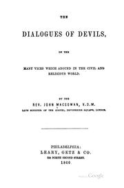 Cover of: The Dialogues of Devils: On the Many Vices which Abound in the Civil and Religious World by John Macgowan