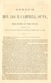 Cover of: Speech of Hon. Jas. H. Campbell, of Pa., on the state of the Union | James Hepburn Campbell