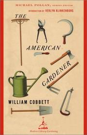 Cover of: The American Gardener | William Cobbett