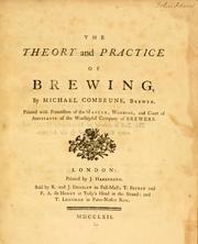 Cover of: The theory and practice of brewing by Michael Combrune