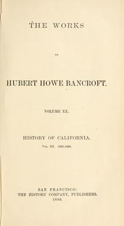 Cover of: The works of Hubert Howe Bancroft | Hubert Howe Bancroft