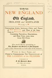 Cover of: Towns of New England and old England, Ireland and Scotland | State Street Trust Company (Boston, Mass.)