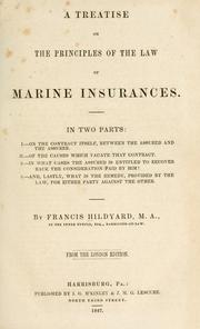 Cover of: A treatise on the principles of the law of marine insurances by Francis Hildyard