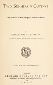 Cover of: Two summers in Guyenne | Barker, Edward Harrison