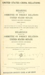 Cover of: United States-China relations by United States. Congress. Senate. Committee on Foreign Relations
