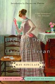 Cover of: Life and death of Harriett Frean by May Sinclair
