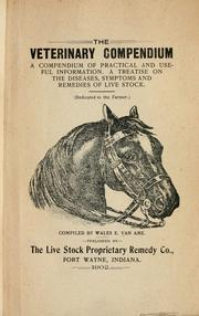 Cover of: The veterinary compendium | Wales E. Van Ame
