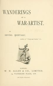 Cover of: Wanderings of a war-artist by Irving Montagu