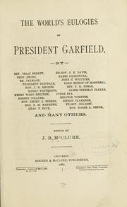 Cover of: The world's eulogies on President Garfield | James Baird McClure