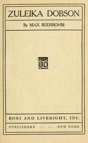 Cover of: Zuleika Dobson by Beerbohm, Max Sir