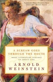 Cover of: A Scream Goes Through the House | Arnold Weinstein