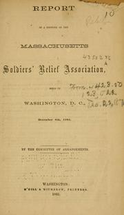 Cover of: Report of a meeting of the Massachusetts Soldiers' Relief Association | Massachusetts Soldiers' Relief Association.