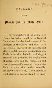 Cover of: By-laws of the Massachusetts Rifle Club | Massachusetts Rifle Club.