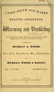 Cover of: Union steam and water heating apparatus | Murray, Winne & Bailey.
