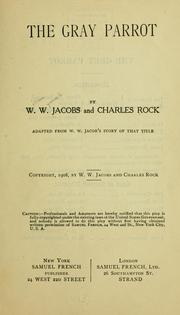 Cover of: The gray parrot by W. W. Jacobs