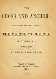 Cover of: The cross and anchor written for the fair by Louisa J. Hall